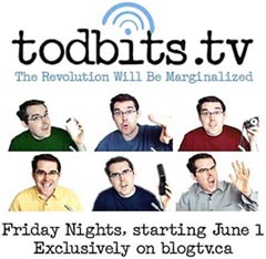 Tod Maffin's Todbits.tv June 2007